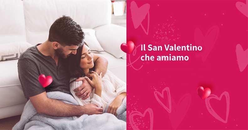 Il San Valentino che amiamo